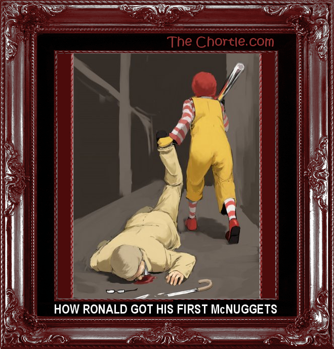 How Ronald got his first McNuggets.