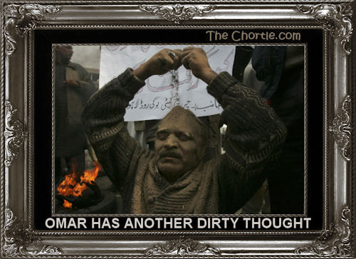 Omar has another dirty thought