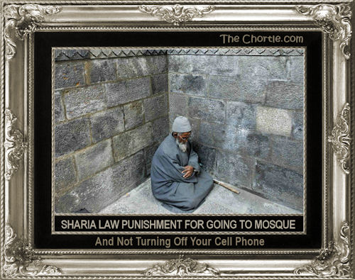 Sharia law punishment for going to mosque and not turning off your cell phone