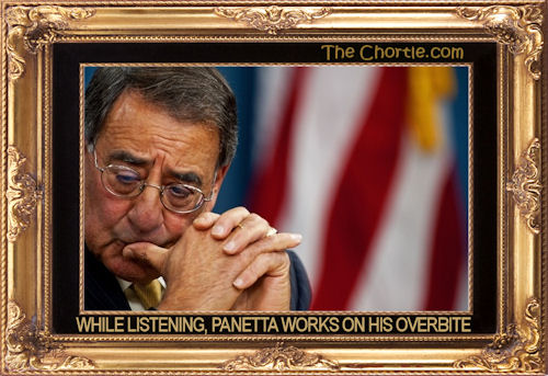While listening, Panetta works on his overbite