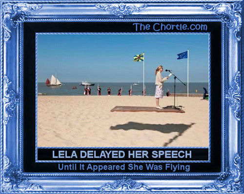 Lela delayed her speech until she was flying