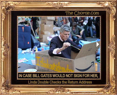 In case Bill Gates would not sign for her, Linda double checks the return address.