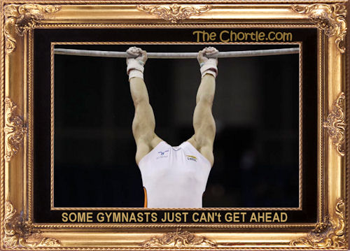 Some gymnasts just can't get ahead