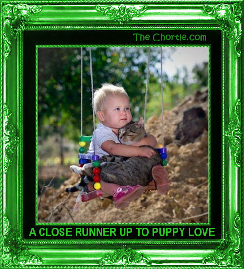 A close runner up to puppy love