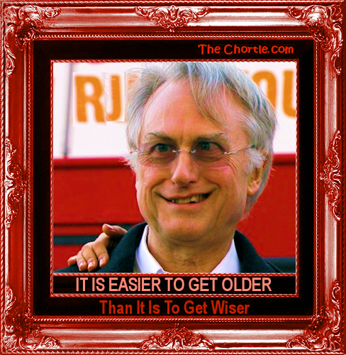 It is easier to get older than it is to get wiser