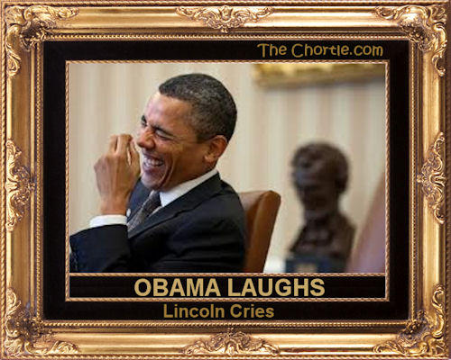 Obama laughs. Lincoln cries.