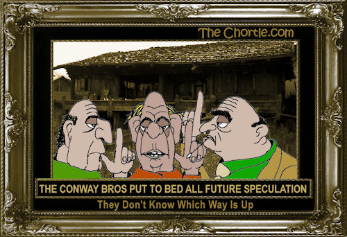 The Conway Bros put to bed all future speculation they don't know which way is up
