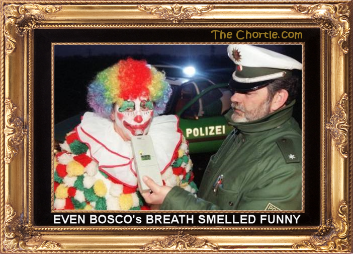 Even Bosco's breath smelled funny.