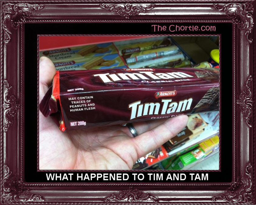 What happened to Tim and Tam